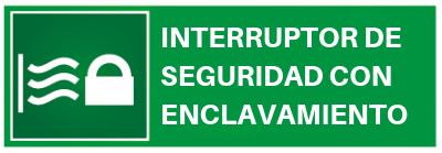 interruptor de seguridad con enclavamiento
